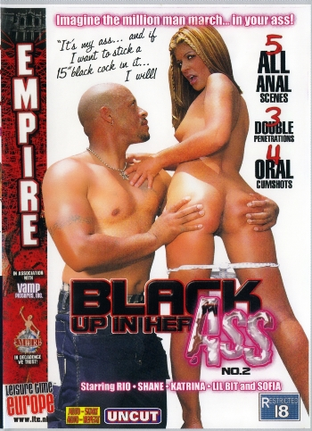 BLACK UP IN HER ASS N.02