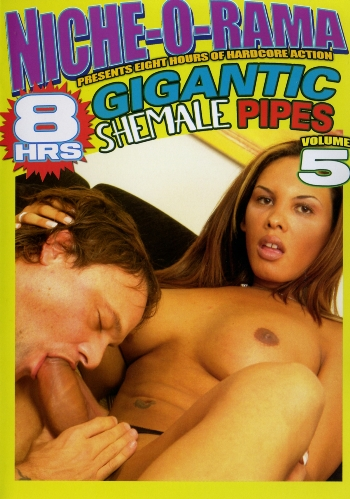 GIGANTIC SHEMALE PIPES N.05