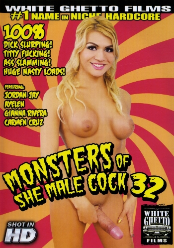 MONSTERS OF SHE MALE COCK N.32