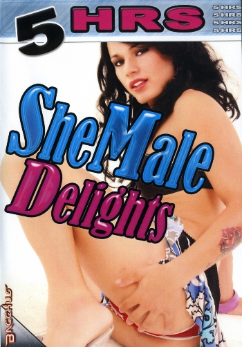 SHE MALE DELIGHTS