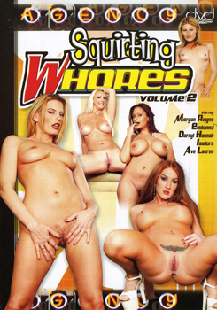 SQUIRTING WHORES 2